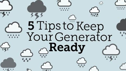 5 Tips to Keep Your Portable Generator Ready