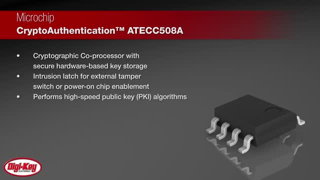 Microchip ATECC508A Crypto Products | Digi-Key Daily