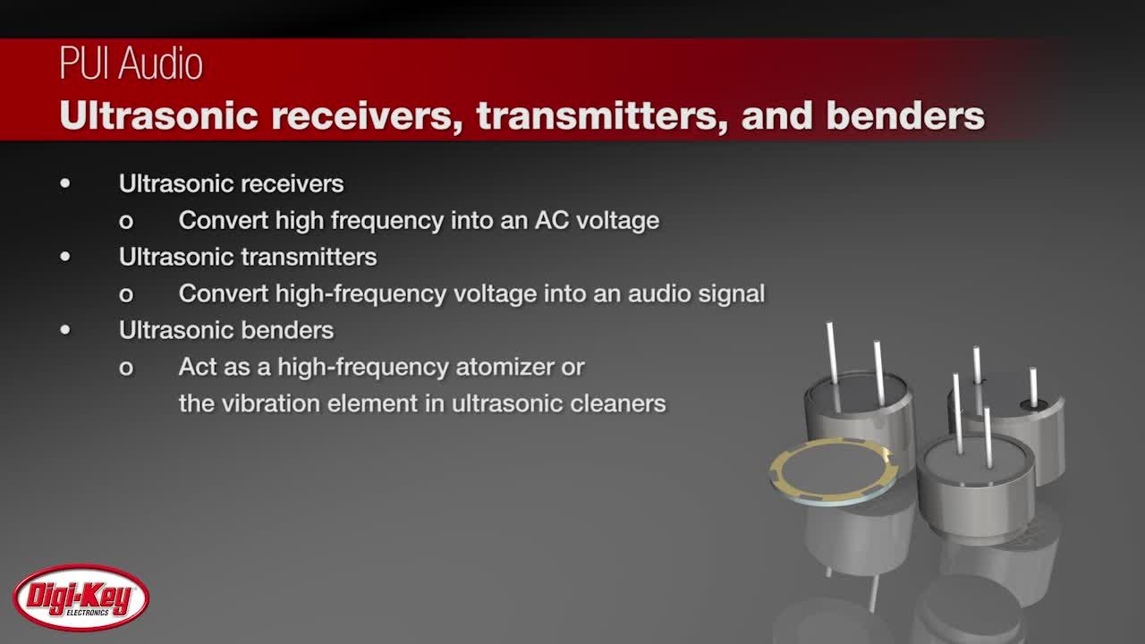 PUI Audio Ultrasonic Receivers, Transmitters, and Benders | Digi-Key Daily