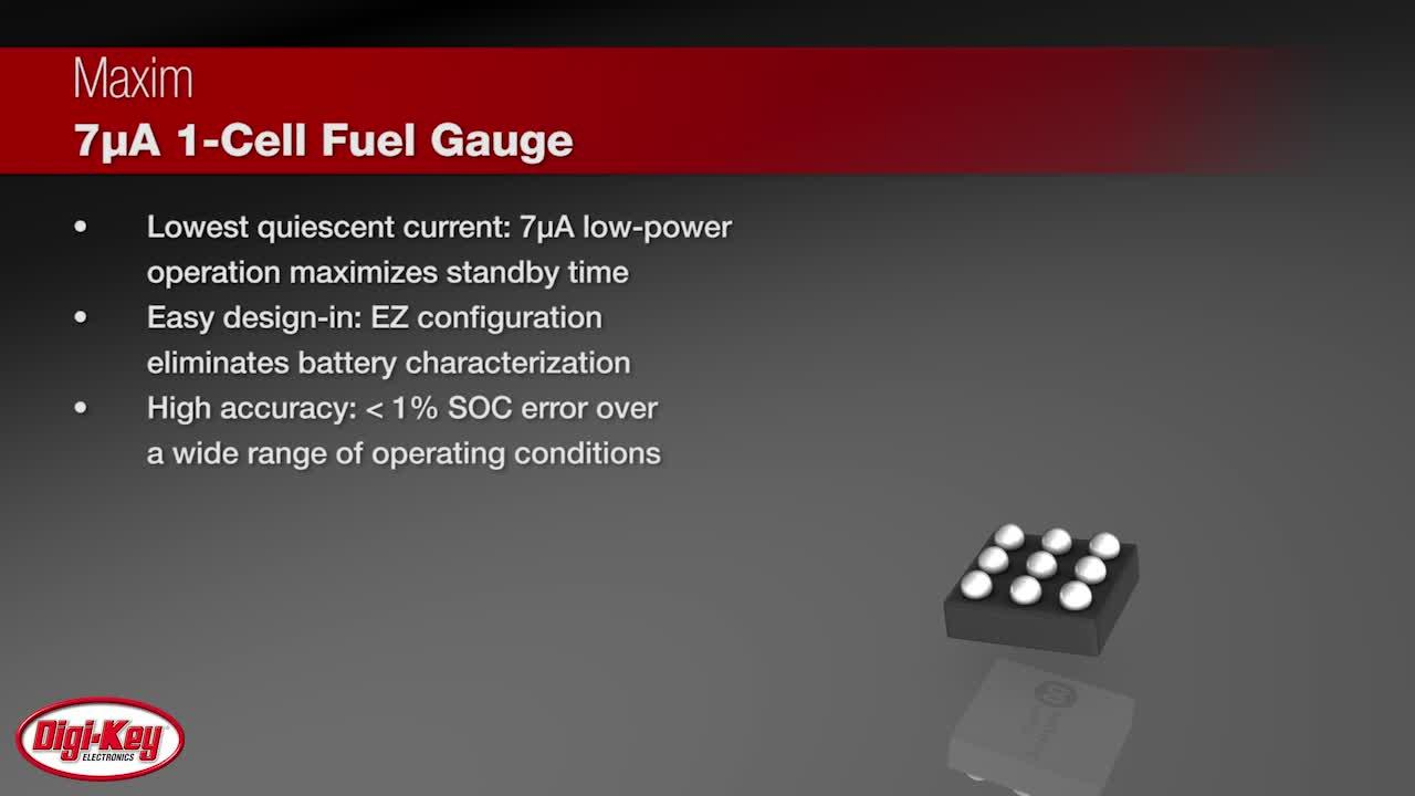 Maxim 7 μA 1-Cell Fuel Gauge | Digi-Key Daily