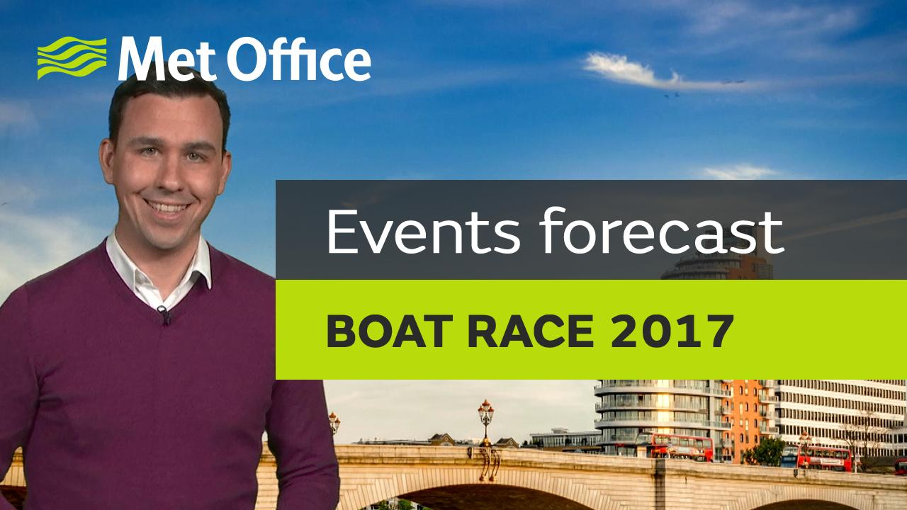 Met Office Meteorologist Aidan McGivern looks ahead to the weather expected for the 2017 Boat Race, which takes place on Sunday.