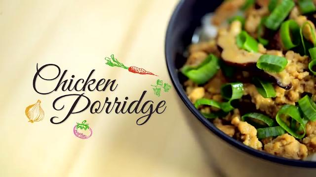 Chicken Porridge | Home Cooked: Malaysia
