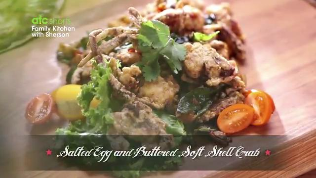 Salted Egg and Buttered Soft Shell Crab | Family Kitchen with Sherson (S2)