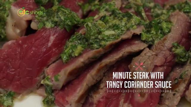 Minute Steak with Tangy Coriander Sauce | Kitchen Quickies