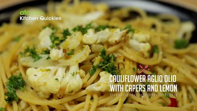 Cauliflower Aglio Olio with Capers and Lemon | Kitchen Quickies