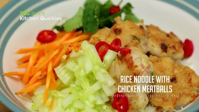 Rice Noodle with Chicken Meatballs | Kitchen Quickies