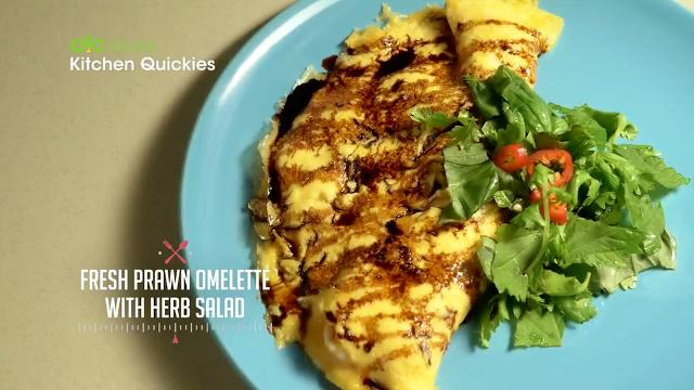 Fresh Prawn Omelette with Herbs Salad | Kitchen Quickies