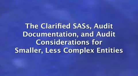 New Clarity Standards: The Clarified SASs Audit ....