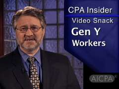 AICPA CPA Insider: Video Snack - Gen Y: Quick Thinkers