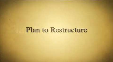 Backstory: Plan to Restructure