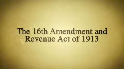 Backstory: 16th Amendment and Revenue Act of 1913