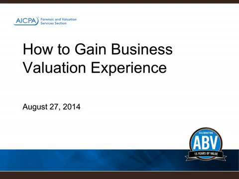 How to Gain Business Valuation Experience