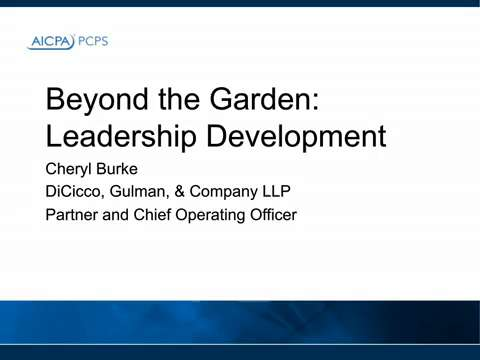 Beyond the Garden - Developing Your Leaders