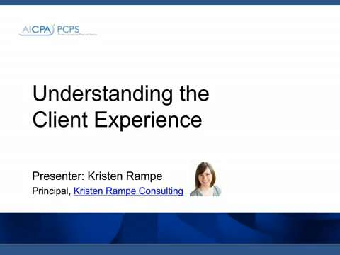 Understanding the Client Experience