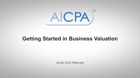 Getting Started in Business Valuation