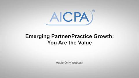 Emerging Partner-Practice Growth - You Are the Value