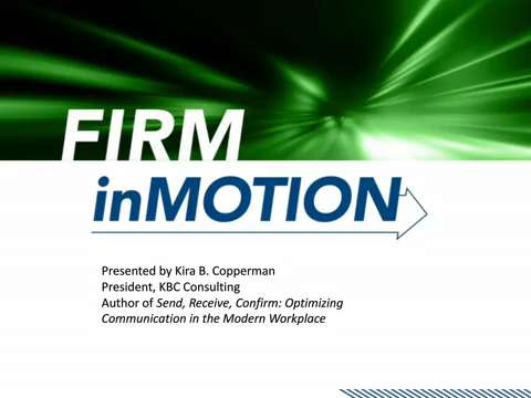 Keeping Your Firm inMotion