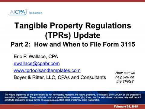 Repair Regs Update Part 2 - How and When to File Form 3115