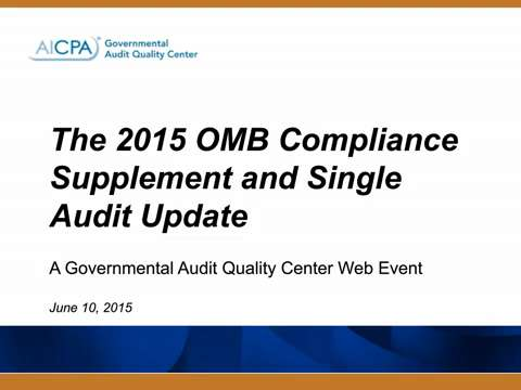 2015 OMB Compliance Supplement and Single Audit Update