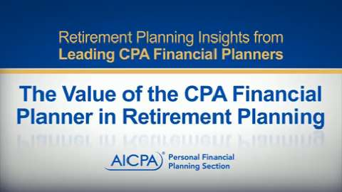 The Value of the CPA Financial Planner in Retirement ....