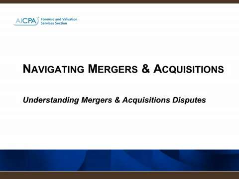 Mergers & Acquisitions - Understanding M&A Disputes