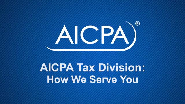 The AICPA Tax Division - How We Serve You