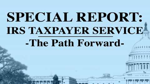 IRS Taxpayer Service – The Path Forward Pt.2