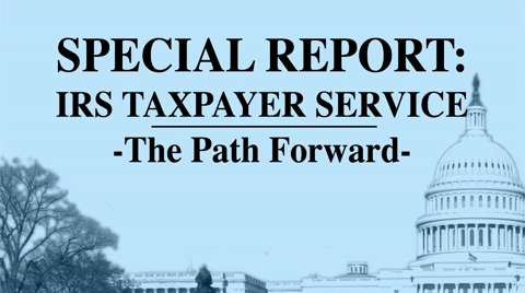 IRS Taxpayer Service – The Path Forward Pt.3