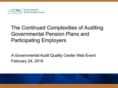 The Continued Complexities of Auditing Governmental Pension