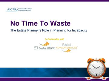 No Time to Waste - The Estate Planner's Role in Planning ....