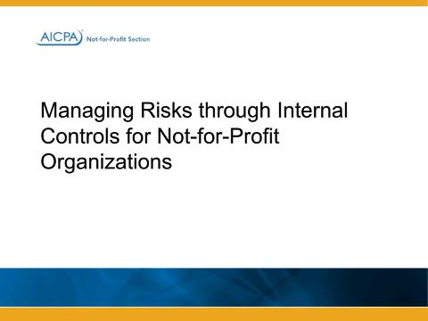 Managing Risks Through Internal Controls for Not-for-Profit