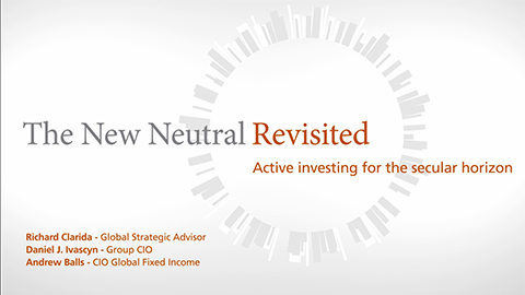The New Neutral Revisited – Active Investing for the Secular Horizon