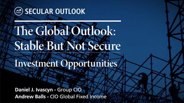 Secular Outlook: Stable But Not Secure, Investment Opportunities