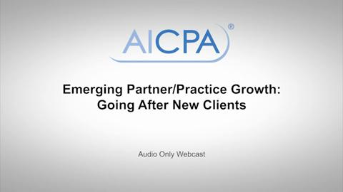 Emerging Partner-Practice Growth - Going After New Clients